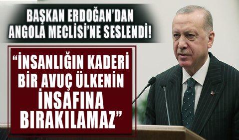 Başkan Erdoğan'dan Angola'da önemli açıklamalar!
