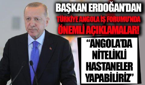 Başkan Erdoğan Türkiye-Angola İş Forumu'nda!