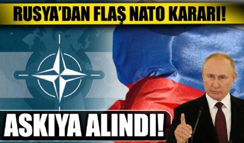 Rusya'dan flaş NATO kararı! Askıya aldı...