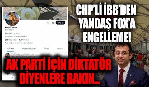 CHP'li İBB'den yandaş medyası FOX TV'ye engelleme! Hani AK Parti diktatördü? Hani basın özgürlüğü?