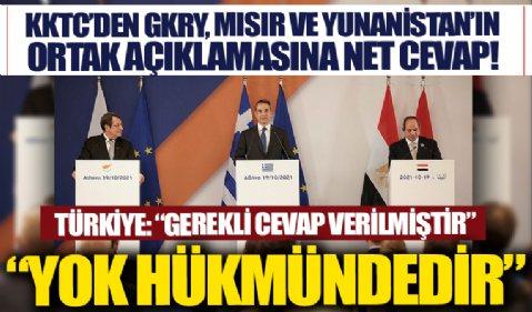 Dışişleri Bakanlığı ve KKTC'den GKRY, Yunanistan ve Mısır'ın ortak açıklamasına net tavır: Yok hükmündedir.