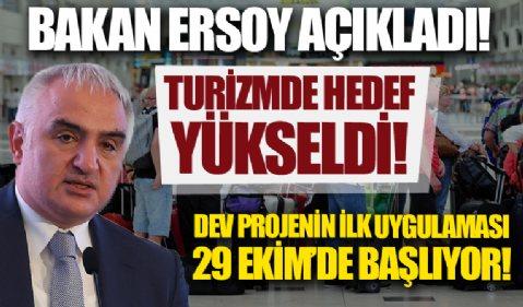 Bakan Mehmet Nuri Ersoy: Turizmde hedef 22 milyar dolara çıktı