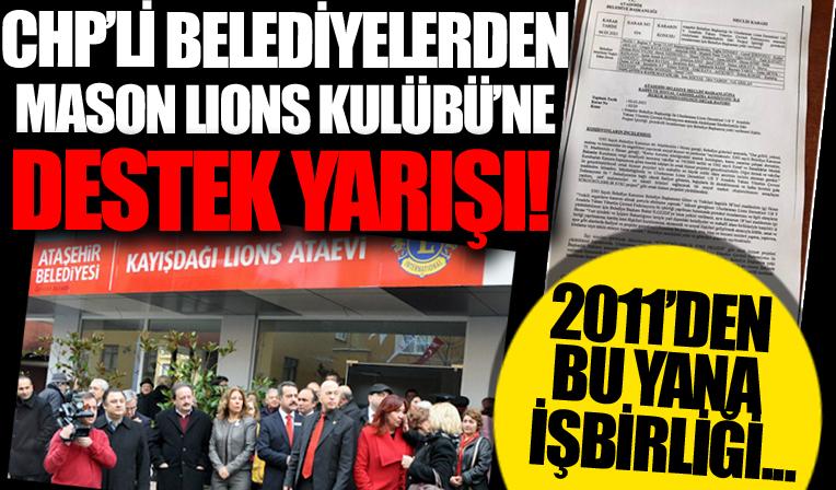 Belgelerle kanıtlandı! CHP'li belediyelerden mason Lions Kulübü'ne destek yarışı