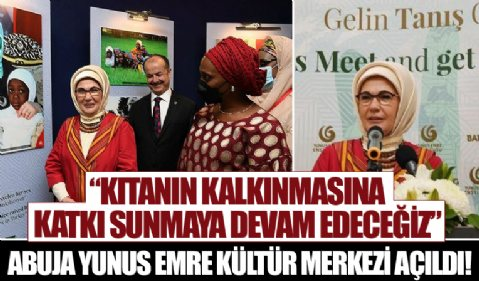 Emine Erdoğan: Kıtanın kalkınmasına katkı sunmaya devam edeceğiz