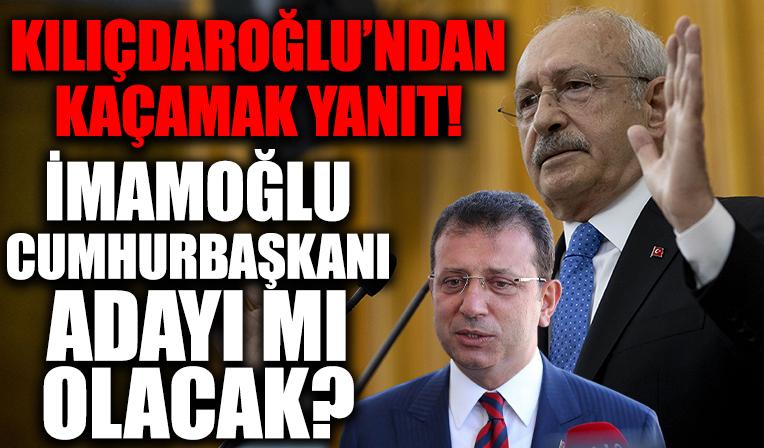 Kılıçdaroğlu'ndan kaçamak yanıt!