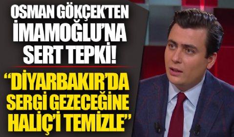 Osman Gökçek'ten çarpıcı açıklamalar!  'Diyarbakır'da sergi gezeceğine Haliç'i temizle'