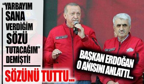 Başkan Erdoğan'dan duygulandıran Özdemir Bayraktar anısı: Yarbayım sana verdiğim sözü tutacağım