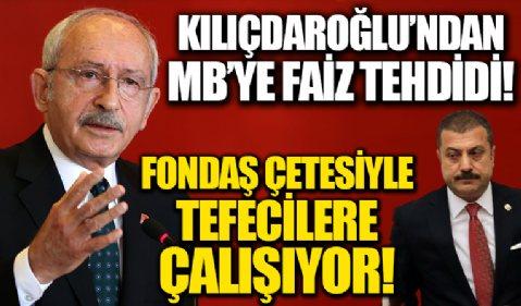 CHP Genel Başkanı Kemal Kılıçdaroğlu'ndan Merkez Baksına'na 'faiz düşürme' tehdidi!