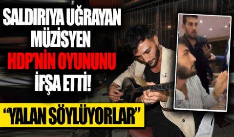 Düğünde saldırıya uğrayan müzisyen Erdal Erdoğan HDP'nin yalan söylediğini açıkladı!