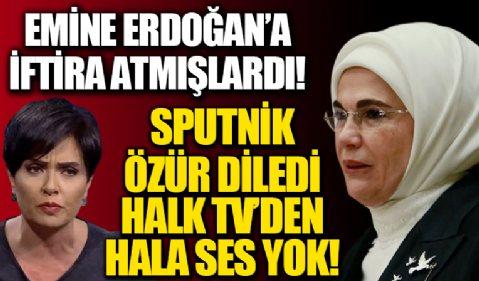 Emine Erdoğan'ın atık toplama şirketi kuracağıyla ilgili yalan haber yapan Sputnik özür diledi HALK TV'den ses yok!