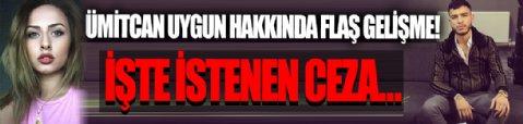 İşte Ümitcan Uygun için istenen ceza! Esra Hankulu ölü bulunmuştu!