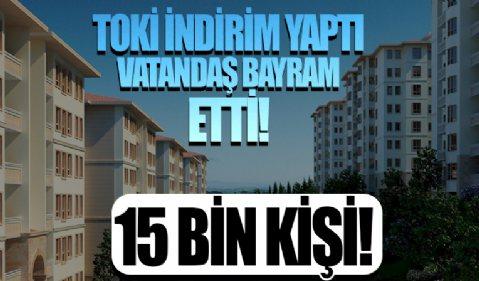 TOKİ indirim yaptı vatandaş bayram etti! 15 bin kişi ev borcunu kapadı