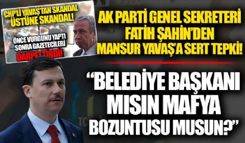 AK Parti Genel Sekreteri Fatih Şahin'den Mansur Yavaş'a sert tepki! 'Belediye başkanı mısın mafya bozuntusu musun?'