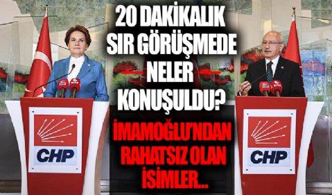 Meral Akşener-Kemal Kılıçdaroğlu sır görüşmede neler konuştu? İkisi de Ekrem İmamoğlu'nun Diyarbakır gezisinden rahatsız
