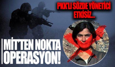 MİT'ten nokta operasyon! PKK/KCK'nın sözde yöneticilerinden Taybet Bilen etkisiz hale getirildi