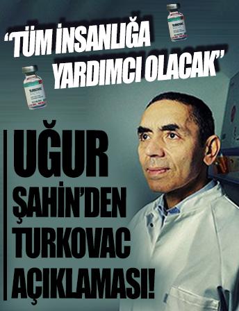 Uğur Şahin'den Turkovac açıklaması: Tüm insanlığa yardımcı olacak