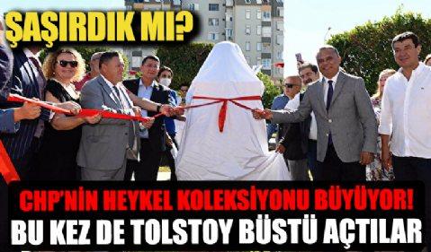 CHP'li belediyelerin heykel koleksiyonu büyüyor: Muratpaşa'ya Tolstoy büstü