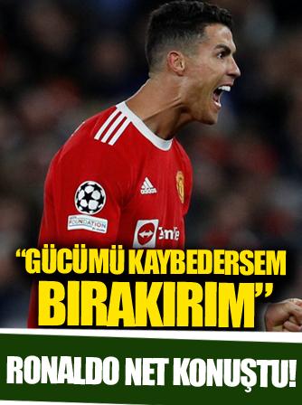 Cristiano Ronaldo: Gücümü kaybedersem milli takımı bırakırım