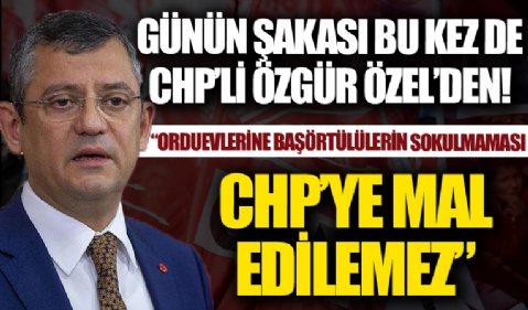 Günün şakası bu kez de CHP'li Özgür Özel'den! 'Başörtülü annelerin orduevlerine sokulmamasının CHP'ye mal edilmesi yanlış'