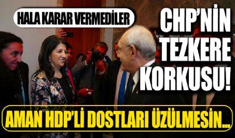CHP Meclis'teki tezkere için hala karar veremedi!