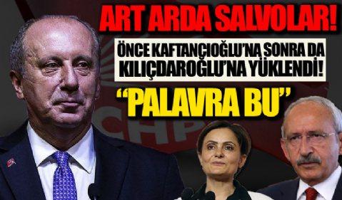 Muharrem İnce'den art arda salvolar: Önce Kaftancıoğlu sonra da Kılıçdaroğlu'na yüklendi