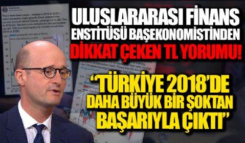 Uluslararası Finans Enstitüsü Başekonomisti Brooks'tan Türk lirası değerlendirmesi: