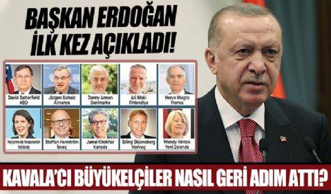 10 büyükelçinin geri adım atmasına giden süreç nasıl işledi? Başkan Erdoğan'dan önemli açıklamalar