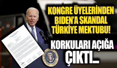 ABD'li 11 Kongre üyesinden ABD Başkanı Joe Biden'a skandal Türkiye mektubu! Korkuları açığa çıktı