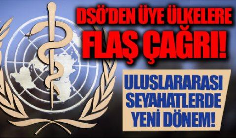 DSÖ'den üye ülkelere flaş çağrı! Uluslararası seyahatlerde aşı tek koşul olarak istenmesin