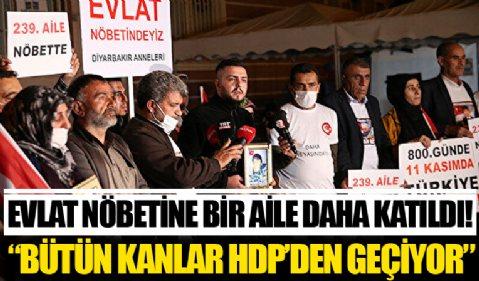 Evlat nöbetine bir aile daha katıldı: Türkiye'de akan bütün kanlar HDP'den geçiyor