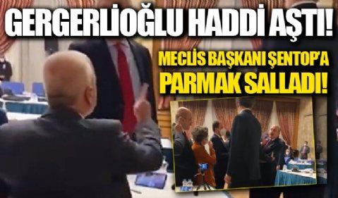 HDPli Gergerlioğlu haddi aştı: TBMM Başkanı Şentop'a parmak salladı