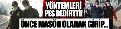 İstanbul'da masör maskesiyle hırsızlık! Yöntemleri pes dedirtti