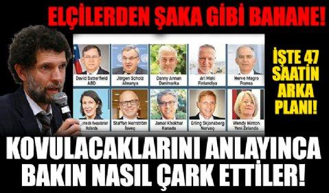 İşte büyükelçilerin Osman Kavala skandalının perde arkası: İmzacı elçilerden şaka gibi bahane