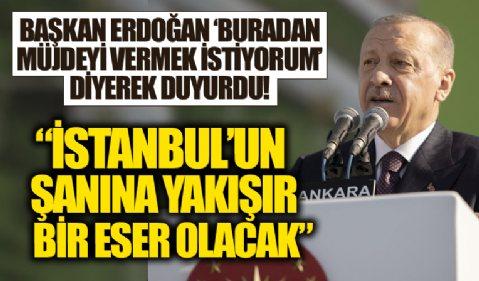 AKM Millet Bahçesi açıldı! Başkan Erdoğan, 'Bu vesile ile bir müjde vermek istiyorum' diyerek duyurdu...
