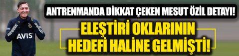 Fenerbahçe antrenmanında dikkat çeken Mesut Özil detayı! Eleştiri oklarının hedefindeydi...
