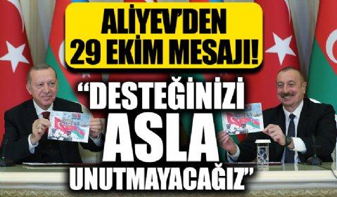İlham Aliyev, 29 Ekim Cumhuriyet Bayramı dolayısıyla Başkan Erdoğan'ı kutladı