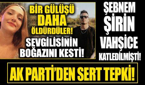 Şebnem Şirin, Furkan Zıbıncı tarafından katledilmişti! Şebnem Şirin cinayetinde şok detaylar ortaya çıktı...