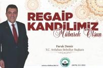 Başkan Faruk Demir'in Kandil Mesajı