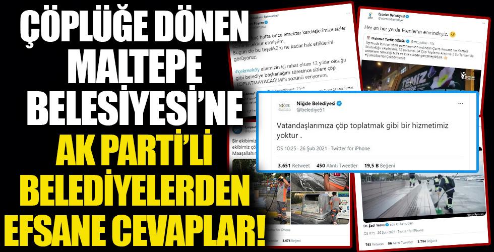 Çöp tepelerinin kapladığı Maltepe Belediyesi'ne AK Partili belediyelerden efsane cevaplar