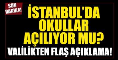 İstanbul Valiliği'nden son dakika okullarda yüz yüze eğitim açıklaması!