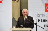 Binali Yıldırım İstiklal Marşı'nın 100. Yılı Ve Mehmet Akif Ersoy'u Anma Töreni'ne Katıldı