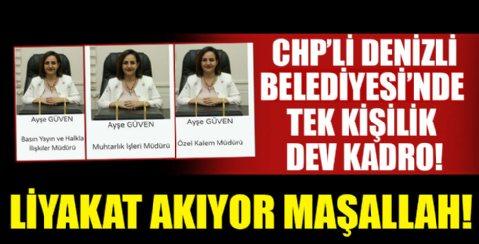 CHP'li Denizli Belediyesi'nin, tek kişilik dev kadrosu!