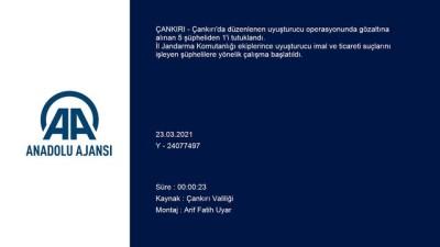 Çankırı'da Uyuşturucu Operasyonunda 5 Şüpheli Yakalandı
