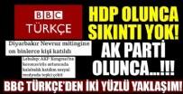 KANADA - BBC Türkçe'den iki yüzlü yaklaşım!