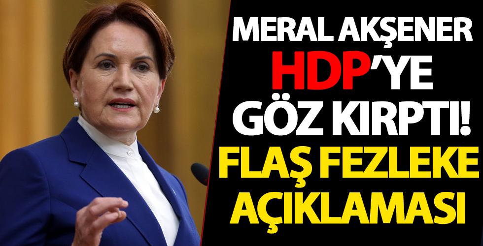 Meral Akşener, HDP'lilerin fezlekeleriyle ilgili tavrını açıkladı