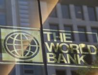 Dünya Bankası Türkiye tahminini güncelledi!