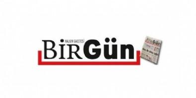Küstah 'Birgün'ün arsız manşetleri!