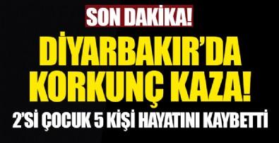 Diyarbakır'da korkunç kaza! 2'si çocuk 5 kişi hayatını kaybetti...