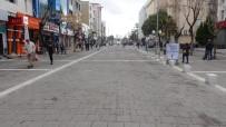 Uşak Rehavete Kapılmadı, Caddeler Boş Kaldı