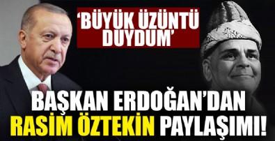 Başkan'dan Rasim Öztekin için taziye paylaşımı!